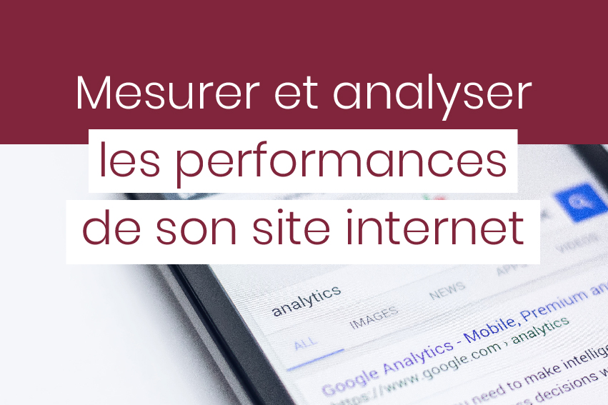 alanyser les performances de son site internet